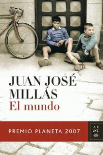 Título: El mundo - Autor:  Juan José Millás -  Planeta