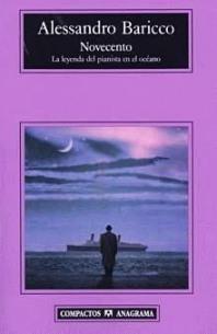 Título: Novecento Autor: Alessandro Baricco - Anagrama