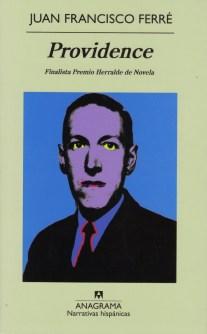 Título: Providence - Autor: Juan Francisco Ferré - Anagrama