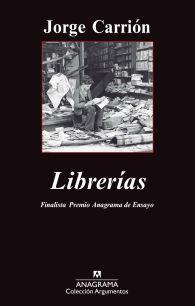 Título: Librerías - Autor: Jordi Carrión – Anagrama