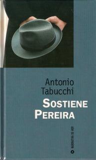 Título: Sostiene Pereira - Autor: Antonio Tabucchi – RBA Narrativa de hoy
