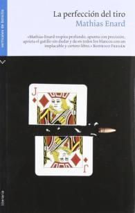 La perfección del tiro - Mathias Enard - Verticales de bolsillo