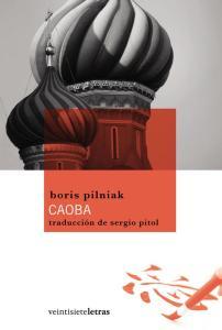 Título: Caoba - Autor: Boris Pilniak – ventisieteletras