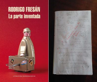 La parte inventada - Autor: Rodrigo Fresán – Literatura Random House