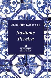 Título: Sostiene Pereira- Autor: Antonio Tabucchi – Anagrama