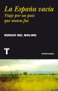 Título: La España vacía- Autor: Sergio del Molino – Turner