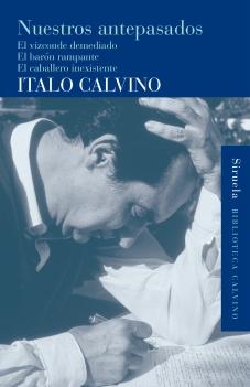 Título: Nuestros antepasados – Autor: Italo Calvino – Siruela