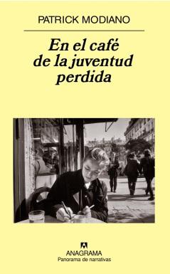 Título: En el café de la juventud perdida - Autor: Patrick Modiano – Anagrama