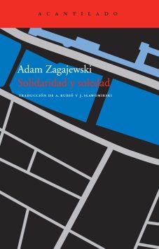 Título: Solidaridad y soledad - Autor: Adam Zagajewski – Acantilado