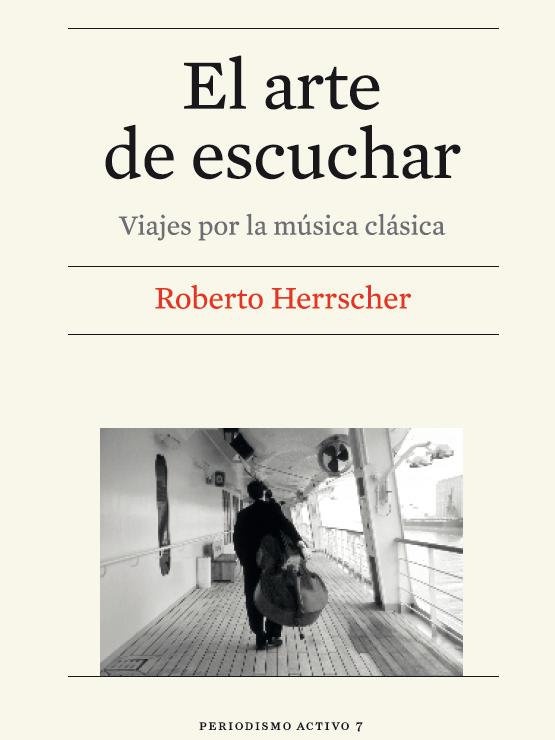 Título: El arte de escuchar - Autor: Roberto Herrscher – Edicions de la Universitat de Barcelona